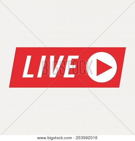 Live  Streaming Icon, Badge, Button For Broadcasting Or Online Video Stream. Vector In Material, Fla