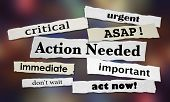 Action Needed Urgent Important ASAP Act Now 3d Illustration poster