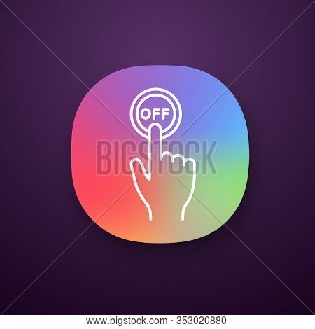 Turn Off Button Click App Icon. Shutdown. Power Off. Hand Pressing Button. Ui Ux User Interface. Web