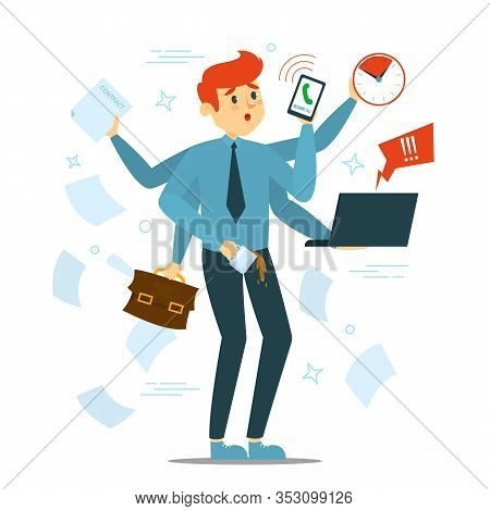 Busy Man Trying To Do Many Things At Once Vector