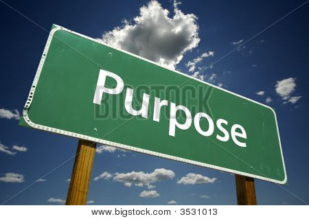 Purpose Road Sign