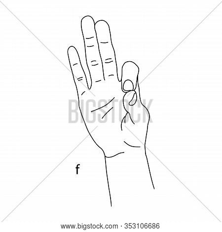 F Is The Sixth Letter Of The Alphabet In Sign Language. Vector Graphics Image Of A Hand. The Languag