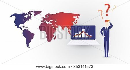 Global Economic Downfall Caused By The Coronavirus - Design Concept With World Map, Bar Chart On A L