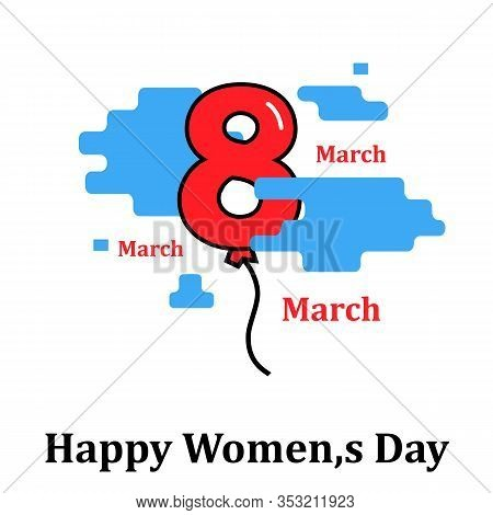 International Womens Day. Flyer For March 8 With Invitations With The Number 8 In The Modern Style F