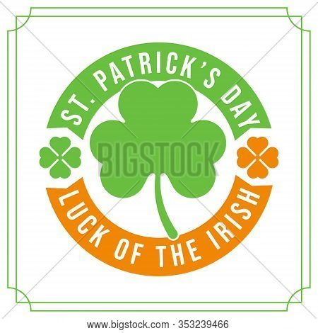 St Patricks Day. St Patricks Day background. Happy St. Patricks Day vector illustration. St Patricks Background. St Patricks banners, St Patricks design, St Patricks template Vector Illustration. St. Patrick's Day Holidays Background.