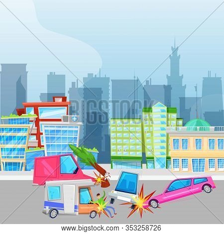Car Accident And Crash On Road In City Vector Illustration. Be Careful Cartoon Placard. Driver Drunk