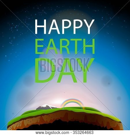 Happy Earth Day, Protect Our Planet, Eco, Ecology, Climate Changes, Earth Day April 22, Vector Illus