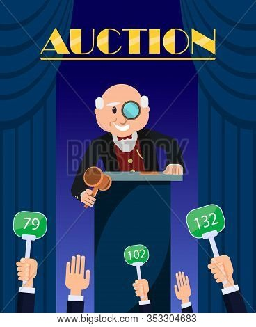 Auction Poster Vector Illustration. Auctioneer Standing With Wooden Hammer. Buyers Making Higher Bid