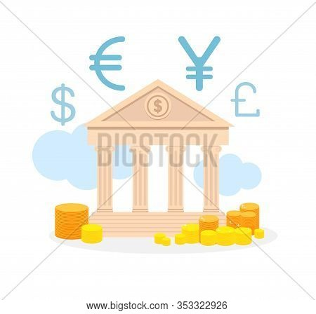 Currency Exchange Service Flat Vector Illustration. Loan Offer, Foreign Money Change. Coin Stacks Ou