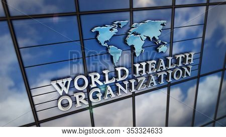 World Health Organization Glass Building. Mirrored Sky And City On Modern Facade. Who, Emergency, He