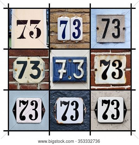 Number 73 Sign. Collage Of House Numbers Seventy-three.