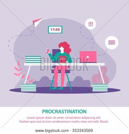 Banner Is Written Procrastination In Education. Scattered Girl Does Not Comply With Deadline Project