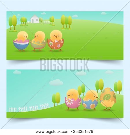 Banners Set Of Yellow Chicks In Cracked Easter Eggs On Green Slope With House, Fences, Trees And Cle