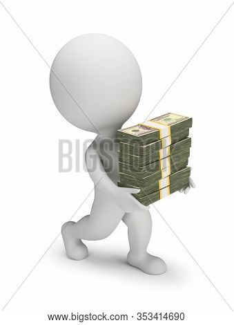 3d Small Person Carries A Stacks Of Dollars. 3d Generated Image. White Background.