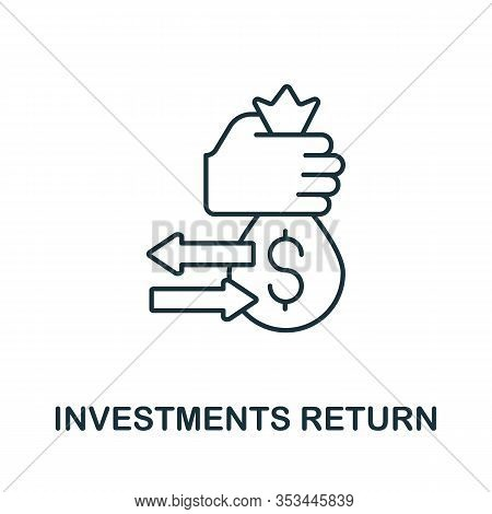 Investments Return Icon From Crowdfunding Collection. Simple Line Investments Return Icon For Templa