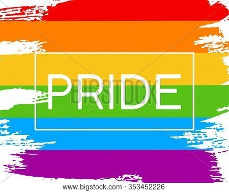 Hand Draw Lgbt Pride Flag In Vector Format. Rainbow Flag With Word Pride. Lgbtq Love Symbol. Concept