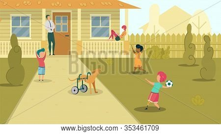 Children Playing At House Backyard, Father Watching Kids Flat Cartoon Vector Illustration. Girl With