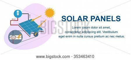 Solar Panels Banner. Electricity From Sunlight Production Process, Solar Energy Power Generation Sch