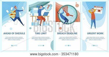 Set Ahead Shedule, Time Limit, Breach Deadline. Vector Illustration Is Written Urgent Work. Stress A