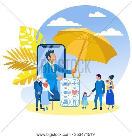 Life Insurance For Family Members Cartoon Flat. From Smartphone Screen, Man Offers An Insurance Trav