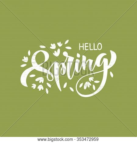 Hand Drawn Brush Lettering Hello Spring. Spring Season Advertising.