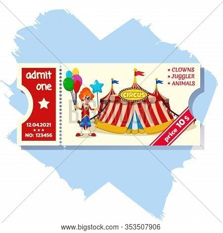 Informative Flyer Entrance Ticket To Circus Flat. Poster Coupon With Price For Visiting Circus. Clow