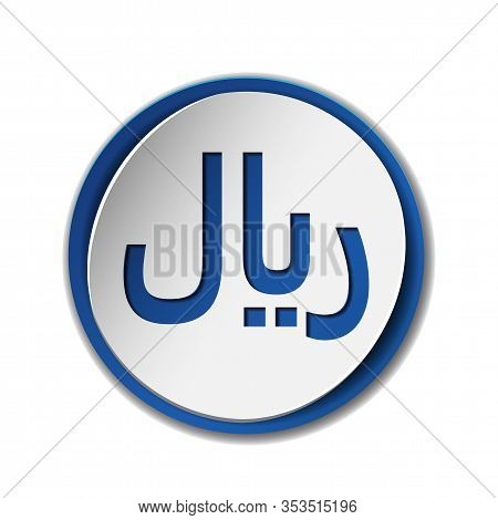 Rial Currensy Sign. Symbol Of Saudi Monetary Unit