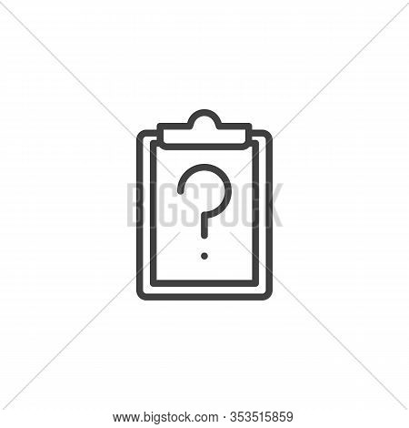 Questionnaire Form Line Icon. Linear Style Sign For Mobile Concept And Web Design. Paper Clipboard W