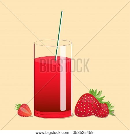 Fresh Strawberry Juice With Straws. Berry Juice On A Light Background. Juice Vector Illustration. Fr