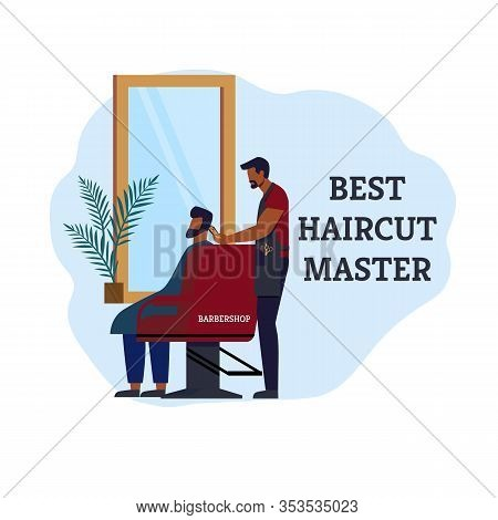 Banner Advertising Barbershop Best Haircut Master. Experienced Specialist Their Services In Help Cha
