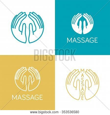 Vector Logo Massage. Gentle Hands Inscribed In A Circle. Several Versions Of The Logo. Hand Draw Ill