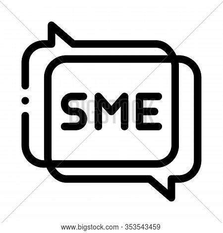 Sme In Talking Quote Frames Icon Thin Line Vector. Sme Communication, Discussing And Speaking Concep