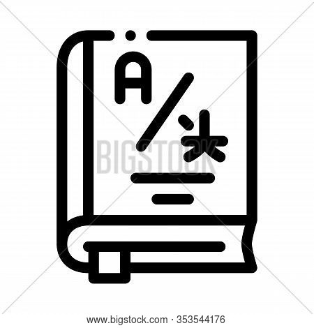 Dictionary Or Education Book Icon Thin Line Vector. Research Dictionary For Education And Study Fore