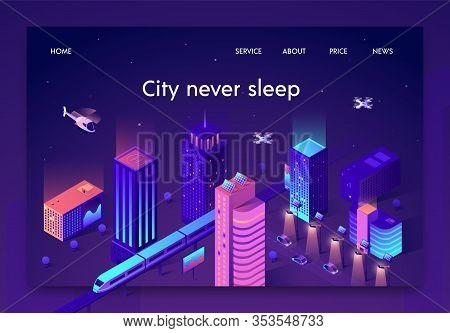 Flat Banner Is Written City Never Sleep Isometric. Vector Illustration. Overground Subway Middle Big