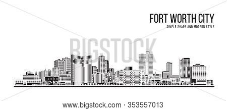Cityscape Building Abstract Simple Shape And Modern Style Art Vector Design - Fort Worth City