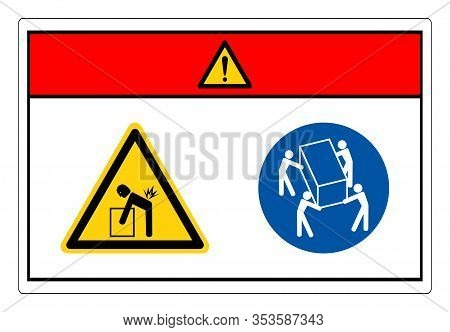 Danger Lift Hazard Use Four Person Lift Symbol Sign, Vector Illustration, Isolate On White Backgroun