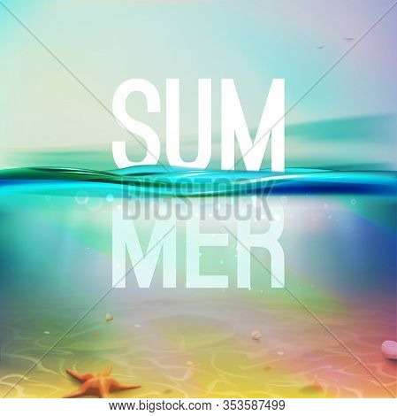 Underwater Blue, Aqua, Green Realistic Ocean Background. Summer Backdrop. Vector Illustration With D
