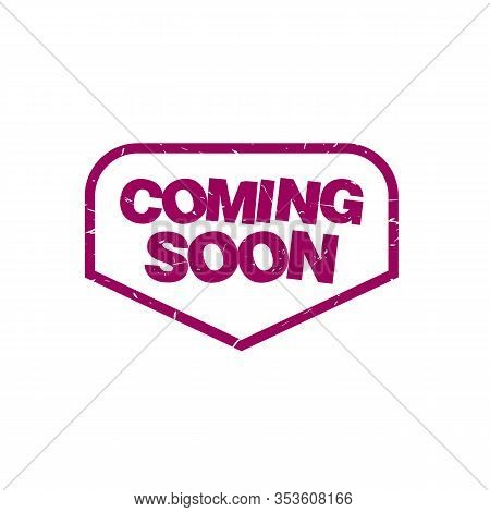 Coming Soon Stamp. Coming Soon Square Grunge Sign. Coming Soon