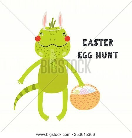 Hand Drawn Vector Illustration With Cute Funny Iguana, Basket With Eggs, Text Easter Egg Hunt. Isola