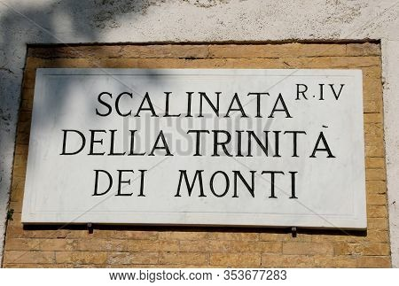 Road Sign Of A Famous Staircase In Rome Called Trinita Dei Monti In Italian Language