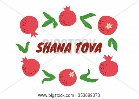 Shana Tova Greeting Card With Pomegranate And Leaves. Jewish New Year. Fruit Background Template For