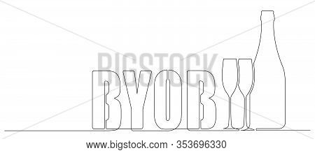 Byob, Bring Your Own Bottle One Continuous Line Drawing Style Illustration For Your Design.
