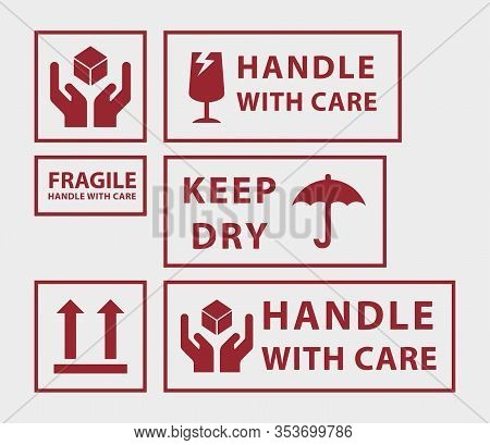 Set Of Handle With Care Icons, For Shipping
