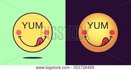 Emoji Face Icon With Phrase Yum. Enjoyable Emoticon With Tongue And Text Yum. Set Of Cartoon Faces,