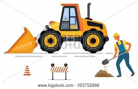 Digger With Shovel, Cone And Barrier, Yellow Backhoe. Machine With Scoop, Worker Digging, Constructi