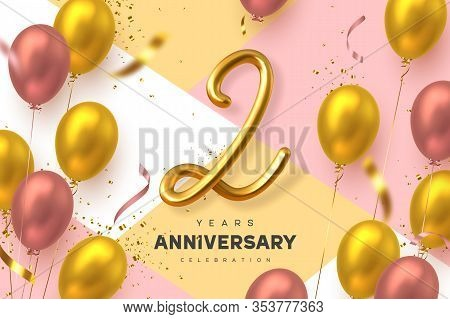 2 Years Anniversary Celebration Banner. 3d Handwritten Golden Metallic Number 2 And Glossy Balloons