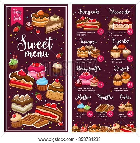 Baker Shop Pastry Menu, Bakery Cakes And Desserts, Cafe Patisserie Cookies. Vector Berry Cake, Tiram