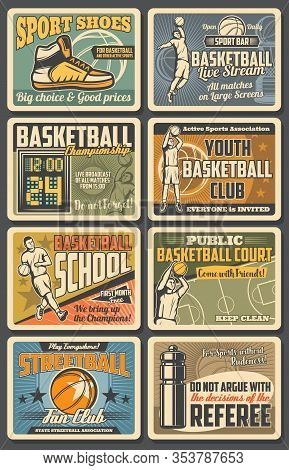 Basketball Sport Club And Streetball School, Vintage Retro Posters. Vector Basketball Professional S