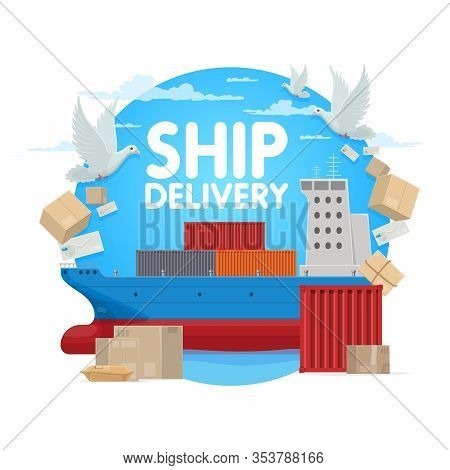 Mail Delivery, Post Office Shipping Logistics And Maritime Ship Transport Service. Vector Parcel Box