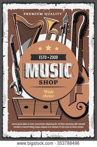Music Instruments Shop Vintage Retro Poster, Live Concert And Folk Band Festival Sound Equipment. Ve